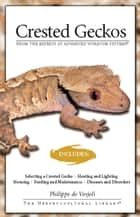 Crested Geckos ebook by Philippe De Vosjoli