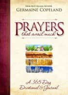 Prayers That Avail Devotional ebook by Germaine Copeland