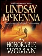 An Honorable Woman (Mills & Boon M&B) ebook by Lindsay McKenna