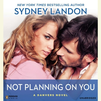 Not Planning On You Audiobook By Sydney Landon 9781101623251
