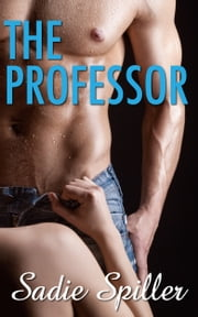 The Professor ebook by Sadie Spiller
