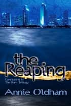 The Reaping ebook by Annie Oldham