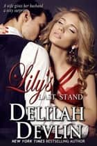 Lily's Last Stand ebook by