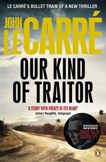 Our Kind Of Traitor Ebook