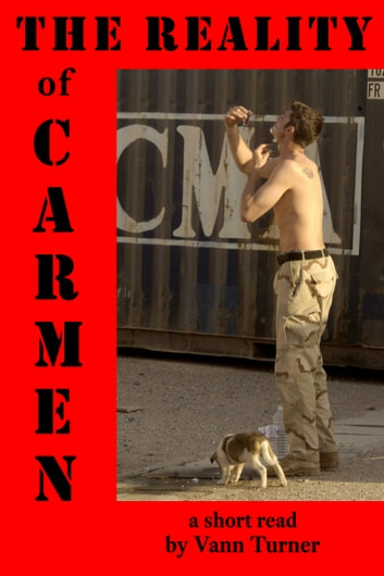 The Reality of Carmen: A Short Read ebook by Vann Turner