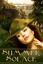 Summer Solace ebook by Maggie Ryan
