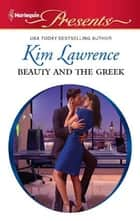 Beauty and the Greek ebook by Kim Lawrence