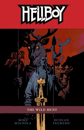 Hellboy Volume 9: The Wild Hunt ebook by Mike Mignola