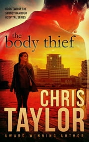 The Body Thief ebook by Chris Taylor