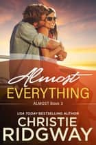 Almost Everything (Book 3) ebook by