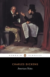 American Notes ebook by Charles Dickens,Patricia Ingham