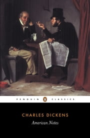 American Notes ebook by Charles Dickens,Patricia Ingham,Patricia Ingham
