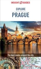 Insight Guides: Explore Prague ebook by Insight Guides