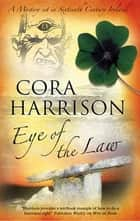 Eye of the Law - A Burren Medieval Mystery 5 ekitaplar by Cora Harrison