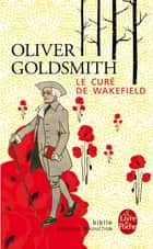 Le Curé de Wakefield ebook by Oliver Goldsmith