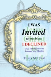 I WAS INVITED ebook by Dr. Trevor M. Chase
