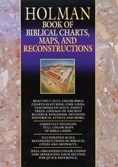 Holman Book of Biblical Charts, Maps, and Reconstructions ebook by David S. Dockery,June Swann