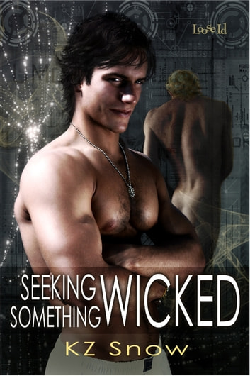 Seeking Something Wicked ebook by K. Z. Snow