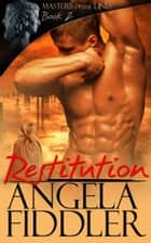 Restitution ebook by Angela Fiddler