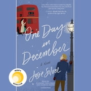 One Day in December - A Novel audiobook by Josie Silver