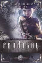 Prodigal ebook by Tyler H. Jolley,Sherry D. Ficklin