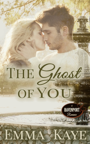 The Ghost of You ebook by Emma Kaye