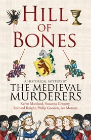 Hill of Bones ebook by The Medieval Murderers