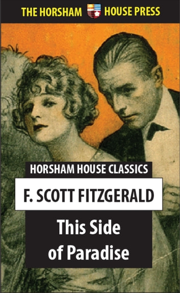a literary analysis of the side of paradise by f scott fitzgerald Introduction to the novels of f scott fitzgerald 953 principal long fiction this side of paradise, 1920 the beautiful and damned, 1922 the great gatsby, 1925 tender is the night, 1934 the last tycoon, 1941 other literary forms charles scribner's sons published nine books by f scott fitzgerald during fitzgerald's lifetime.