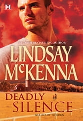 Deadly Silence ebook by Lindsay McKenna