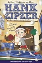 My Secret Life as a Ping-Pong Wizard #9 ebook by Henry Winkler,Lin Oliver,Jesse Joshua Watson