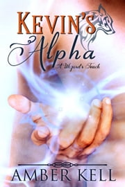 Kevin's Alpha ebook by Amber Kell