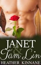 Janet and Tam Lin ebook by Heather Kinnane