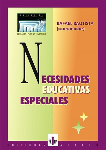Necesidades educativas especiales ebook by Rafael Bautista Jiménez