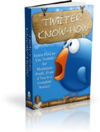 Twitter Know How ebook by Anonymous