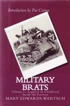 Military Brats ebook by Mary Edwards Wertsch
