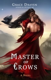 Master of Crows ebook by Grace Draven