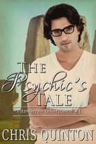 The Psychic's Tale ebook by
