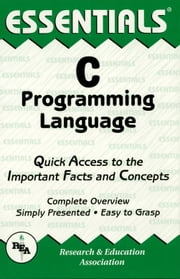 C Programming Language Essentials ebook by Ernest C. Ackermann