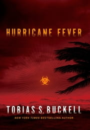 Hurricane Fever ebook by Tobias S. Buckell