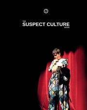 The Suspect Culture Book ebook by Graham Eatough,Dan Rebellato,David Grieg