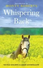 Whispering Back ebook by Adam Goodfellow,Nicole Golding