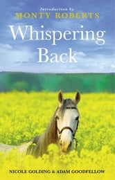 Whispering Back - Tales From A Stable in the English Countryside ebook by Adam Goodfellow,Nicole Golding