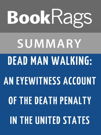 an introduction to the analysis of dead man walking Dead man walking sister helen prejean contents plot overview + summary and analysis chapter 1 chapter 2 how to write literary analysis suggested essay topics how to cite this sparknote share this sparknote allowed her to see the underlying humanity that each man possessed.