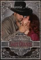 Last Chance ebook by Joannie Kay