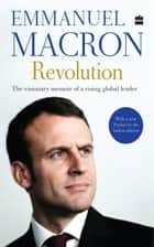 Revolution ebook by Emmanuel Macron