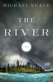 The River ebook by Michael Neale