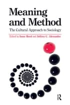 Meaning and Method ebook by Isaac Reed,Jeffrey C. Alexander