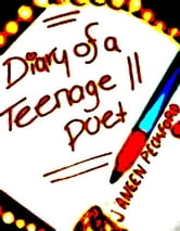 Diary Of a Teenage Poet ebook by Janeen Peckford