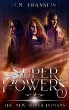Super Powers ebook by