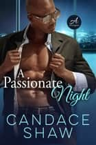 A Passionate Night ebook by